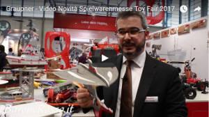 Graupner - Video Novità Spielwarenmesse Toy Fair 2017